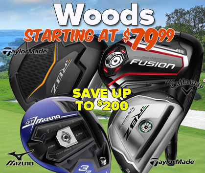 Woods Starting At $79.99! Save Up To $200!