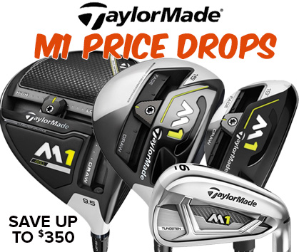 2017 TaylorMade M1 Price Drops - Save Up To $350!