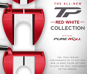 NEW TaylorMade TP Red-White Putter Collection Featuring Pure Roll!