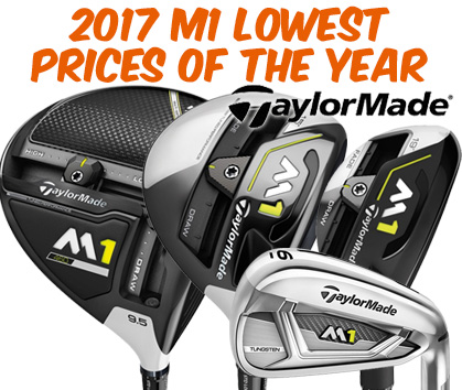 TaylorMade 2017 M1 Woods & Irons - Lowest Prices Of The Year!