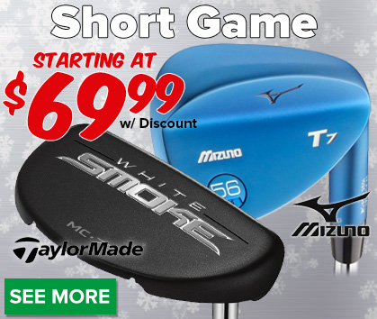 Short Game Deals - Starting At $69.99 with Discount!